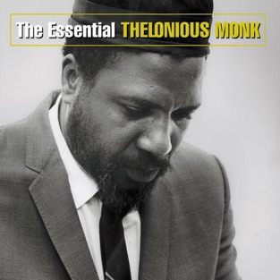The Essential Thelonious Monk – Thelonious Monk