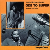 Jackie McLean - Ode to Super