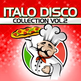 ‎Italo Disco Collection Vol  2 by Various Artists