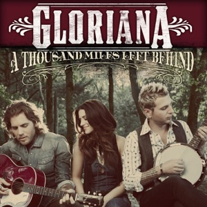 Gloriana - Wild At Heart (Acoustic) [Bonus Track]