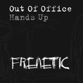 Hands Up (Vocal Mix) [Michael Woods Presents Out of Office]