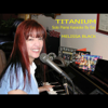 Titanium (in the Style of Madilyn Bailey) [Solo Piano Karaoke] - Melissa Black