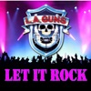 Let It Rock, L.A. Guns
