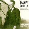 From Galway to Dublin - Early Recordings of Traditional Irish Music