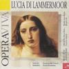 Donzietti: Lucia Di Lammermoor, Giangiacomo Guelfi, Renzata Scotto, Gianni Raimondi, Orchestra of Milan, Italy, Claudio Abbado & Choir of Milan, Italy