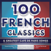 100 French Classics & Greatest Café de Paris Songs