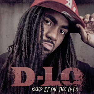 Keep It On the D-Lo Mp3 Download