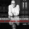 Ennio Morricone - The Ultimate Collection, Vol. 1