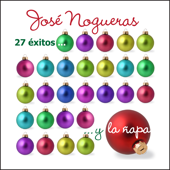 27 Éxitos ... Y La Ñapa-José Nogueras