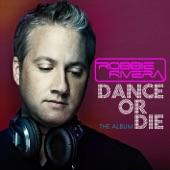 Dance or Die - The Album (Bonus Tracks Version)