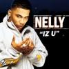 Iz U - EP, Nelly