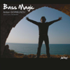 Bass Magic (feat. Richard Bona) - Anton Gorbunov