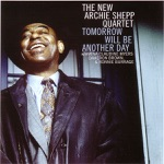 The New Archie Shepp Quartet - The Stars Are In Your Eyes