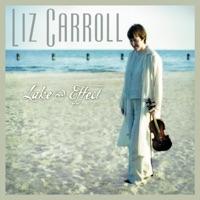 Lake Effect by Liz Carroll on Apple Music