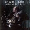 I'm Coming Virginia - Charlie Byrd
