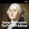 George Washington - George Washington: Farewell Address (Unabridged)  artwork