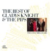 The Best of Gladys Knight The Pips The Columbia Years