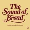 The Sound of Bread, Bread