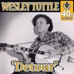 Wesley Tuttle - Detour