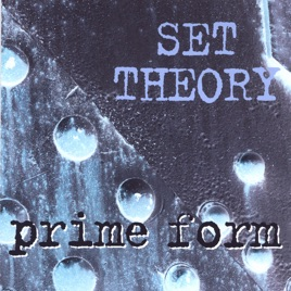 Prime Form by Set Theory on Apple Music