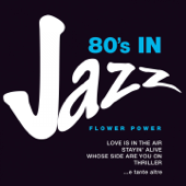 80's in Jazz: Smooth Jazzy Pop Greats