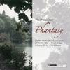 Phantasy, Matthew Jones, Michael Hampton & The Bridge Duo