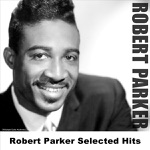 Robert Parker - Barefootin'