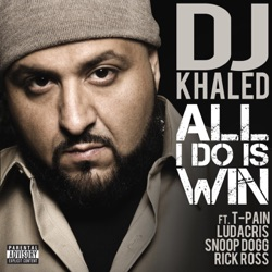 View album All I Do Is Win (feat. T-Pain, Ludacris, Snoop Dogg & Rick Ross) - Single