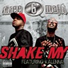 Shake My (feat. Kalenna) - Single