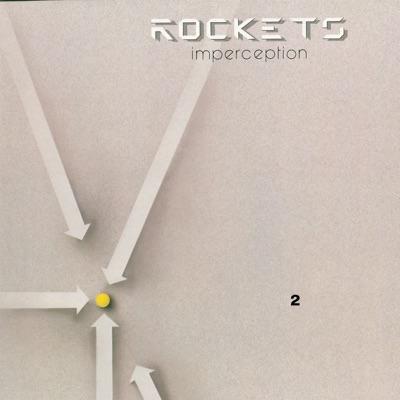 Imperception / Alternative Perceptions - Rockets