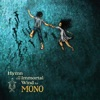 Buy Hymn to the Immortal Wind by MONO on iTunes (另類音樂)