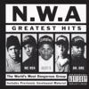 N.W.A.: Greatest Hits, N.W.A.