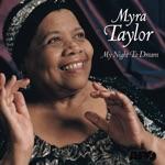 Myra Taylor - Lady Be Good