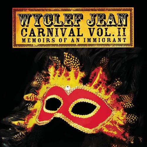 Wyclef Jean - Carnival, Vol. II: Memoirs of an Immigrant