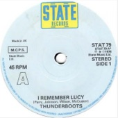 Thunderboots - I Remember Lucy