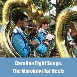 Performed by the Marching Tar Heels - Carolina Fight Songs
