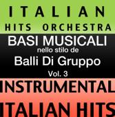 Basi Musicale Nello Stilo dei Balli Di Gruppo (Instrumental Karaoke Tracks) Vol.3
