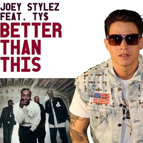 Joey Stylez - Better Than This (feat. Ty Dolla Sign) - Single