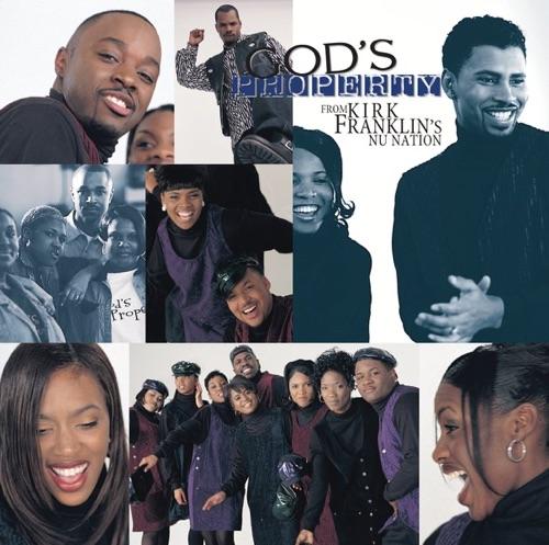God's Property & Kirk Franklin - God's Property from Kirk Franklin's Nu Nation