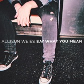 Allison Weiss - Nothing Left