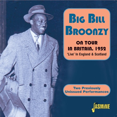 On Tour in Britain, 1952 (Live) - Big Bill Broonzy