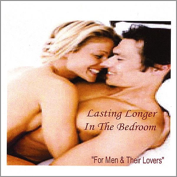 lasting longer in the bedroom for men their lovers by john simms on apple music