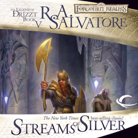 Streams of Silver: Legend of Drizzt: Icewind Dale Trilogy, Book 2 (Unabridged) audiobook