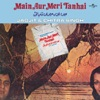 Main Aur Meri Tanhai (Original Soundtrack)