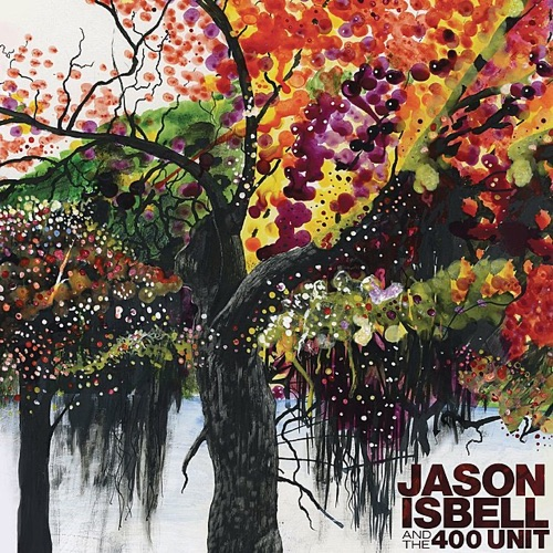 Jason Isbell and the 400 Unit - Seven-Mile Island