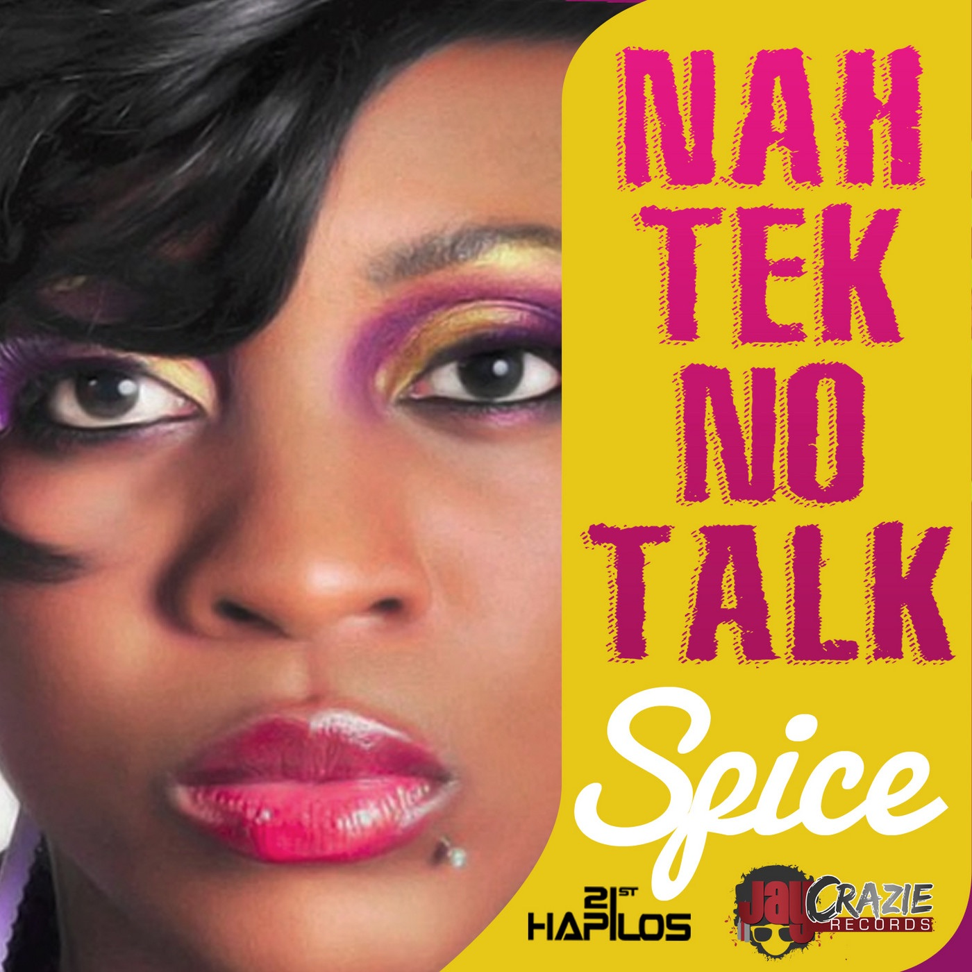 Nah Tek No Talk - Single