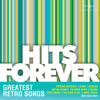 Hits Forever - Greatest Retro Songs - Various Artists