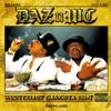 West Coast Gangsta Sh*t, Daz Dillinger & WC