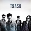 Buy Trash by Trash on iTunes (華語搖滾)