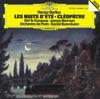Berlioz: Les nuits d'été - Cléopâtre, Dame Kiri Te Kanawa, Jessye Norman, Orchestre de Paris & Daniel Barenboim
